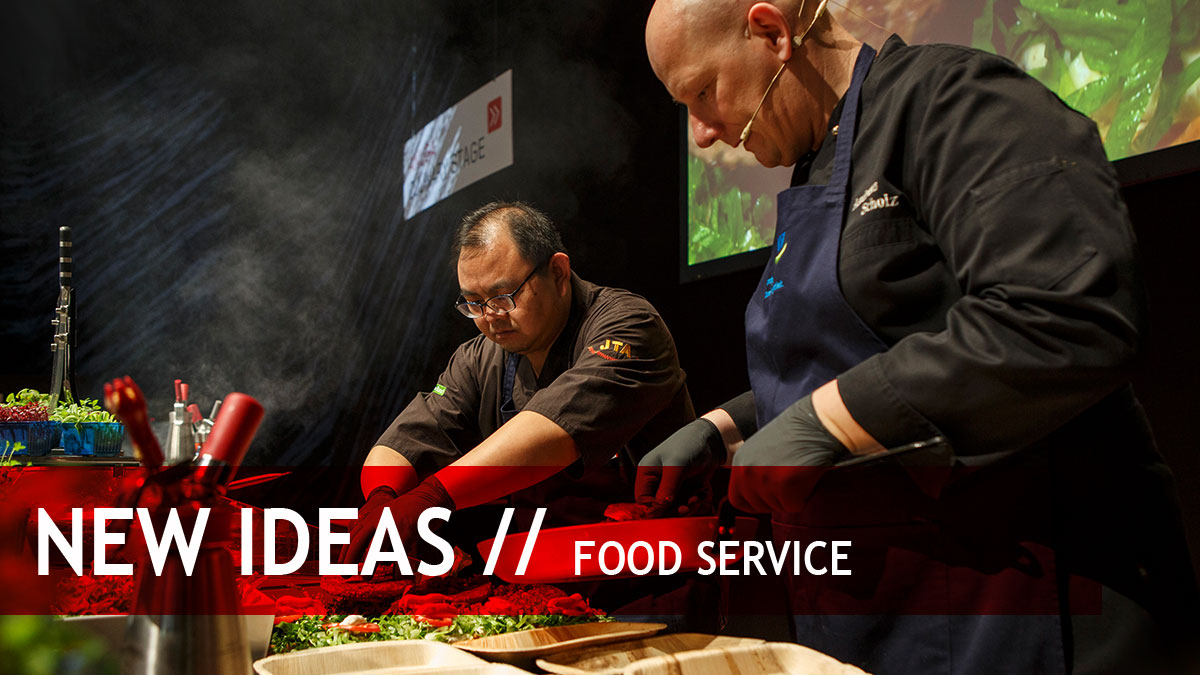 New ideas for the food service and out-of-home markets
