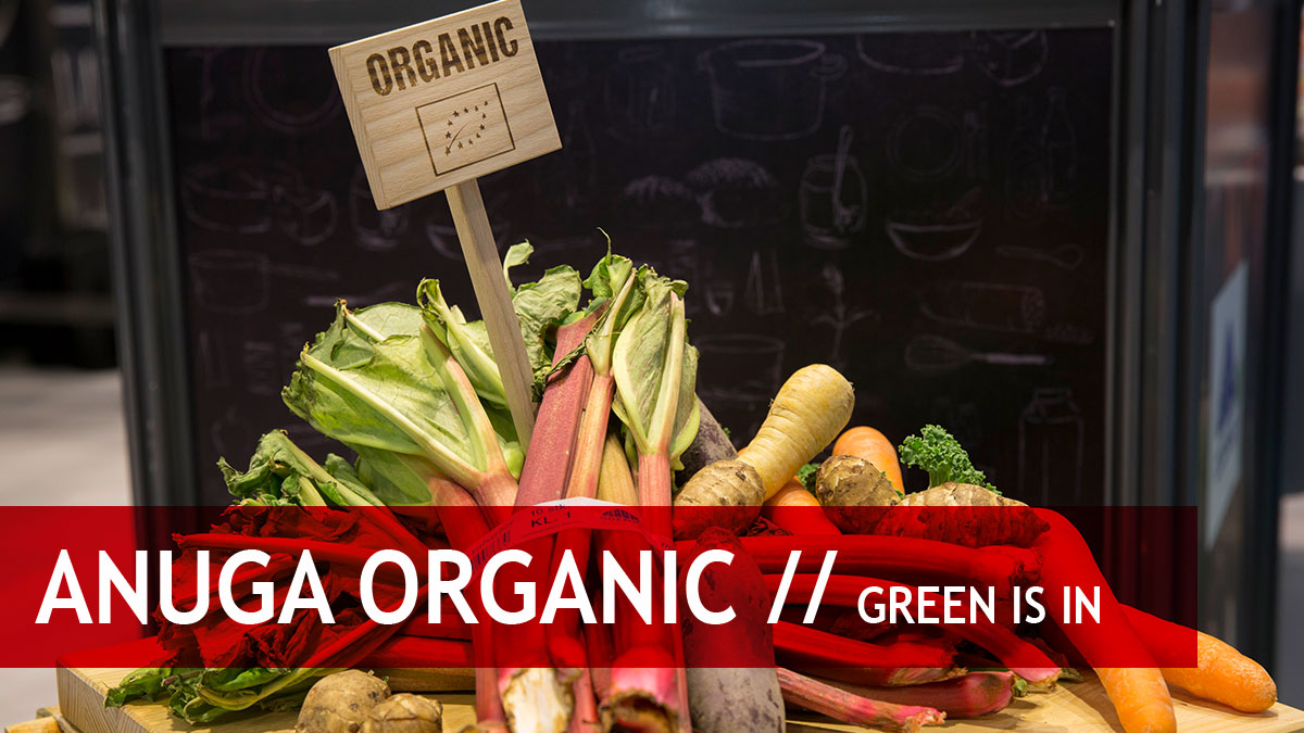 Anuga Organic: Green is in