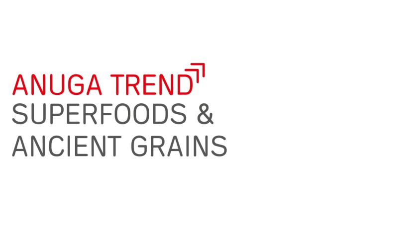 Anuga Food Trend Superfoods & Ancient Grains