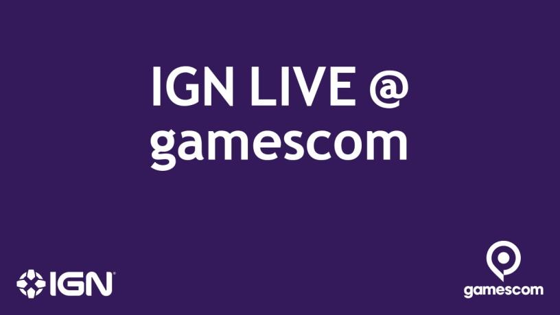 IGN LIVE @ gamescom