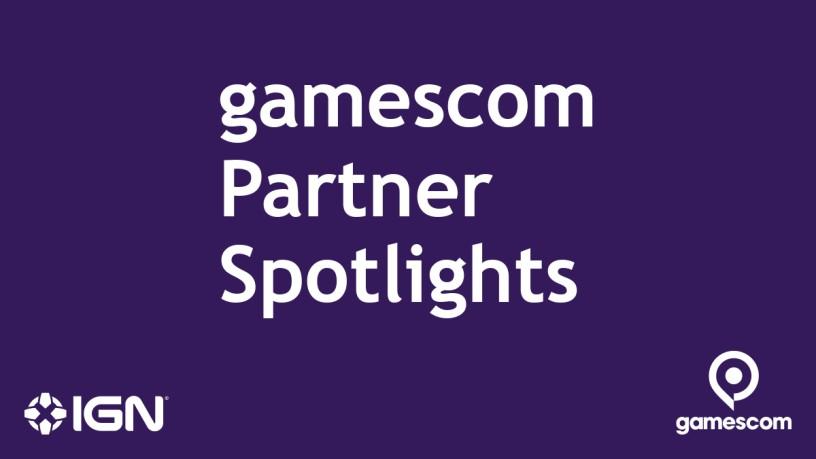 gamescom Partner Spotlights