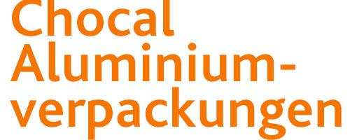 Chocal Aluminiumverpackungen