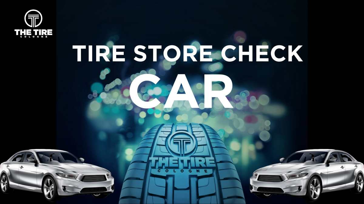 TTC_TIRE STORE CHECK_CAR