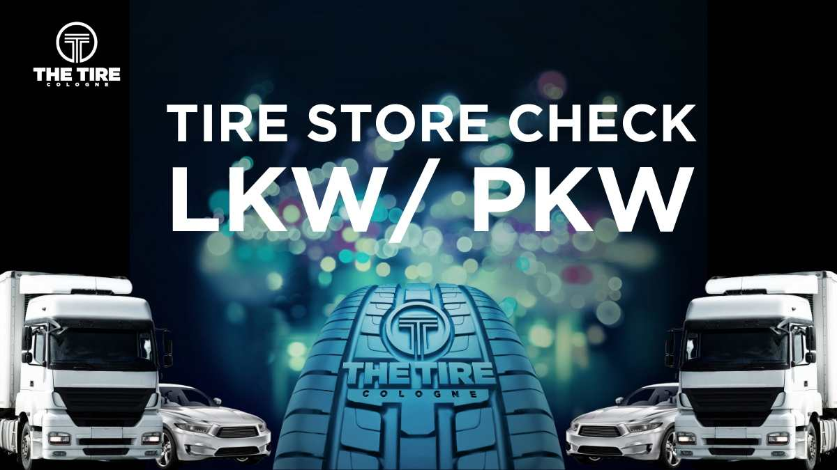 TIRE STORE CHECK_LKW